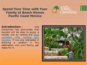 Spend Your Time with Your Family at Beach Homes Pacific Coast Mexico