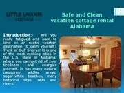 Safe and Clean vacation cottage rental Alabama