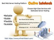 Save Max Pocket With Best Dedicated Server Hosting – Onlive Infotech