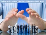 Group Health Benefit Plans for Employee in Chapel Hill NC