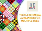 TEXTILE CHEMICAL AUXILIARIES FOR MULTIPLE USES