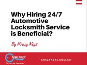 What are the Benefits of Hiring 24/7 Automotive Locksmith Perth
