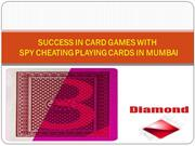 Make Money with Marked Spy Cheating Playing Card in Mumbai