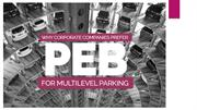 Why Corporate Companies Prefer PEB for Multi-level Parking