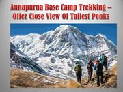 Annapurna Base Camp Trekking -Offer Close View Of Tallest Peaks