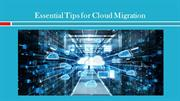 Essential Tips for Cloud Migration