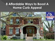 8 Affordable Ways to Boost A Home Curb Appeal