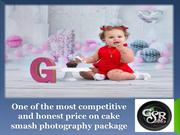 One of the most competitive and honest price on cake smash photography