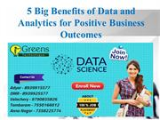 5 Big Benefits of Data and Analytics for Positive Business Outcomes