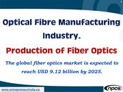 Optical Fibre Manufacturing Industry