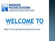 Whole House Water Softener|Premier Water Systems
