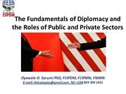 Fundamentals of Diplomacy and Roles of Public and Private Sectors Mgrs