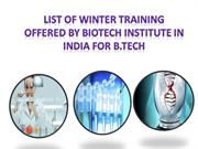 List of winter training offered by Biotech Training Institute in India