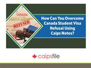 Can You Overcome Canada Student Visa Refusal Using