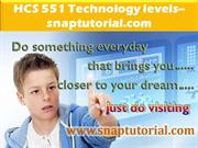 HCS 551 Technology levels--snaptutorial.com