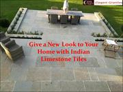 Give a New Look to Your Home with Indian Limestone Tiles