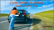 Causes Behind the Stalling Issues in your Car