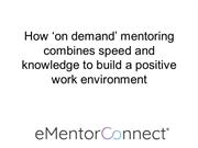 How on demand mentoring Programs combines speed and knowledge