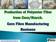 Production of Polyester Fiber from Corn/Starch
