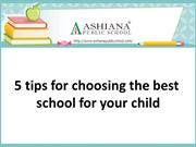 5 tips for choosing the best school for your child