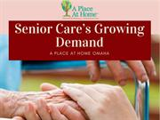 The Growing Demand For Senior Care Franchise | A Place At Home Omaha