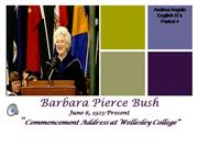 Barbra Bush Speech