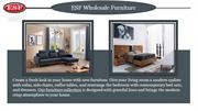 Esfwholesale: European furniture|Wholesale furniture
