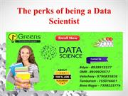 The perks of being a Data Scientist