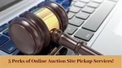 5 Perks of Online Auction Site Pickup Services!