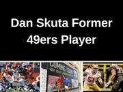 Dan Skuta Former 49ers Player - Reasons to Spend the Day Fishing