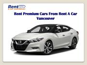 Rent Premium Cars From Rent A Car Vancouver