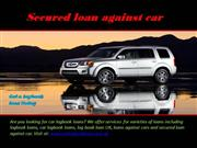 Secured loan against car- Car logbook lo