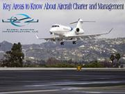Key Areas to Know About Aircraft Charter and Management
