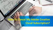 How to cancel my Adobe creative cloud subscription