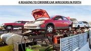 Reasons To Choose Car Wreckers In Perth