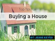 Top Tips for Buying a House | Jesse Keyes