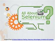 all-about-selenium-testing-features-updates-advantages-limitations