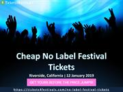No Label Festival Tickets 2019 with Discount Coupon
