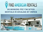 No Booking Fee Vacation Rentals in Iznajar by Owner