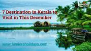 7 Destination in Kerala to Visit in This December
