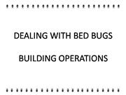 Dealing with Bedbugs - Building Ops