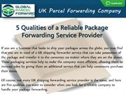 5 Qualities of a Reliable Package Forwarding Service Provider