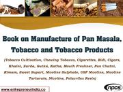 Book on Manufacture of Pan Masala, Tobacco and Tobacco Products
