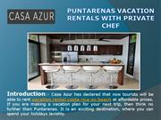 Puntarenas Vacation Rentals with Private chef
