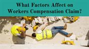 What Factors Affect on Workers Compensation Claim