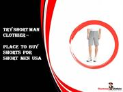 Try Shortman Clothier - The Best Place to Buy Shorts for Short Men USA