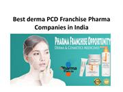 Best derma PCD Franchise Pharma  Companies in India