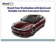 Reach Your Destination with Quick and Reliable Car Hire Vancouver Serv