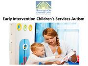 Early Intervention Children's Services Autism