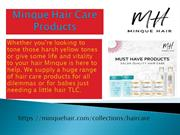 Minque hair care products